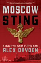 Moscow Sting Hardcover  by Alex Dryden