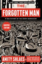 The Forgotten Man Graphic Edition Paperback  by Amity Shlaes
