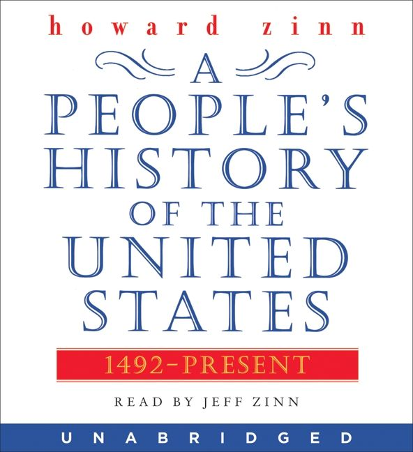 a peoples history of the united states essay A young people's history of the united states, adapted by rebecca stefoff (2008 ,2009)  passionate declarations: essays on war and justice (2003.