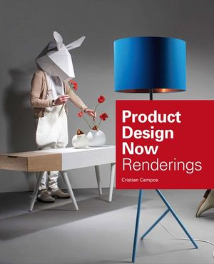 Product Design Now: Renderings book image