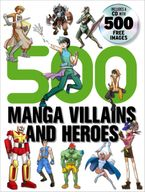 500-manga-villains-and-heroes