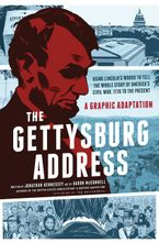 The Gettysburg Address Paperback  by Jonathan Hennessey