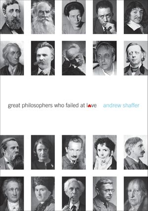 Great Philosophers Who Failed at Love book image