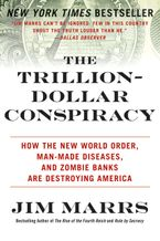 The Trillion-Dollar Conspiracy Paperback  by Jim Marrs
