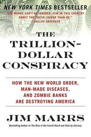 The Trillion-Dollar Conspiracy book image