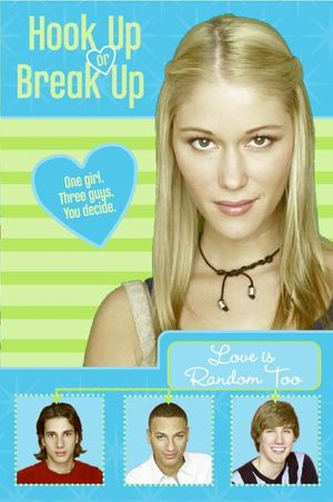 Hook Up or Break Up #1: Love Is Random Too book image