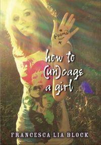 how-to-uncage-a-girl
