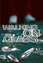 walking-on-glass