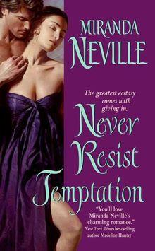 Never Resist Temptation