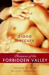 Pleasures of the Forbidden Valley