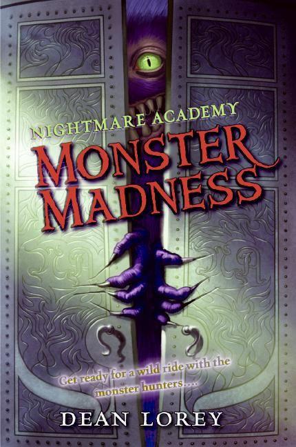 Nightmare Academy #2: Monster Madness - Dean Lorey - E-book