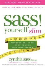 S.A.S.S. Yourself Slim Paperback  by Cynthia Sass