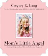 Mom's Little Angel