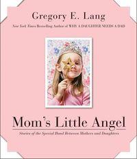 moms-little-angel