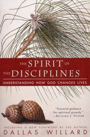 The Spirit of the Disciplines book image