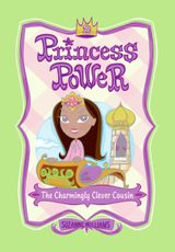 Princess Power #2: The Charmingly Clever Cousin