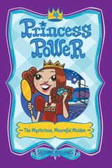 Princess Power #4: The Mysterious, Mournful Maiden