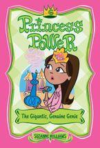 Princess Power #6: The Gigantic, Genuine Genie