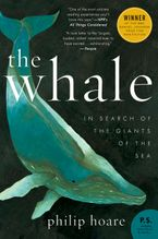 The Whale Paperback  by Philip Hoare