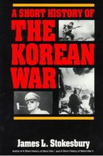a-short-history-of-the-korean-war