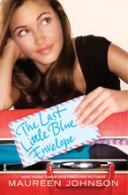 The Last Little Blue Envelope Hardcover  by Maureen Johnson