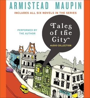 Tales of the City Audio Collection - Armistead Maupin