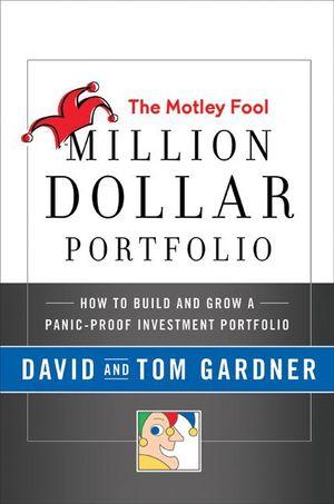 The Motley Fool Million Dollar Portfolio book image