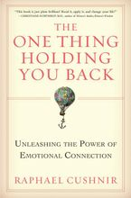 The One Thing Holding You Back eBook  by Raphael Cushnir