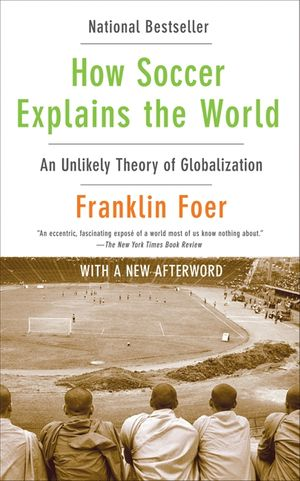 How Soccer Explains the World book image