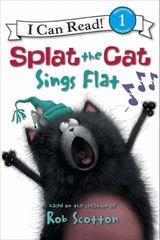Splat the Cat: Splat the Cat Sings Flat