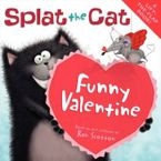 Splat the Cat: Funny Valentine Paperback  by Rob Scotton