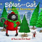 Splat the Cat: Christmas Countdown Board book  by Rob Scotton
