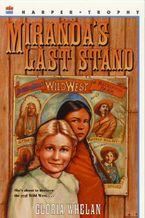 mirandas-last-stand