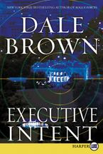 Executive Intent Paperback LTE by Dale Brown