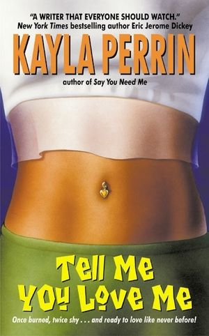 Tell Me You Love Me book image