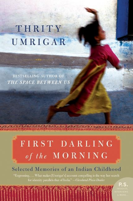 First darling of the morning thrity umrigar e book read a sample enlarge book cover fandeluxe Images