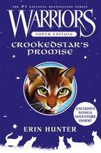 Warriors Super Edition: Crookedstar's Promise Hardcover  by Erin Hunter
