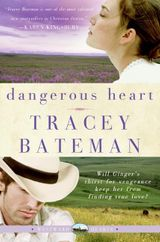Dangerous Heart (Westward Hearts)