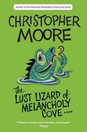 Lust Lizard of Melancholy Cove book image
