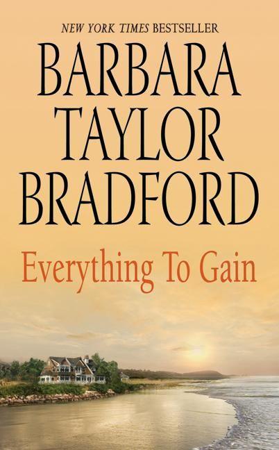 Everything To Gain Barbara Taylor Bradford E Book