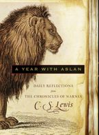A Year with Aslan Hardcover  by C. S. Lewis