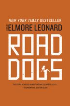 Road Dogs Paperback  by Elmore Leonard