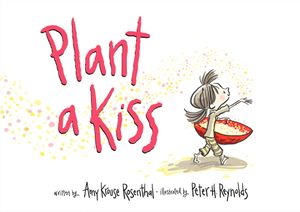 Plant a Kiss book image