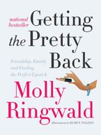 Getting the Pretty Back eBook  by Molly Ringwald