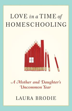 Love in a Time of Homeschooling book image