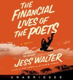 The Financial Lives of the Poets Downloadable audio file UBR by Jess Walter