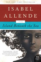 Island Beneath the Sea Paperback  by Isabel Allende