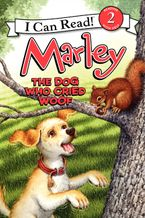 Marley: The Dog Who Cried Woof Paperback  by John Grogan
