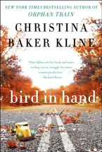 Bird in Hand eBook  by Christina Baker Kline