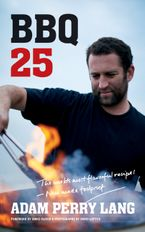 BBQ 25 Hardcover  by Adam Perry Lang
